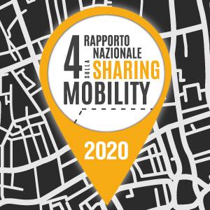 4° Rapporto nazionale sulla Sharing mobility