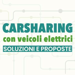 Carsharing con veicoli elettrici || Soluzioni e proposte
