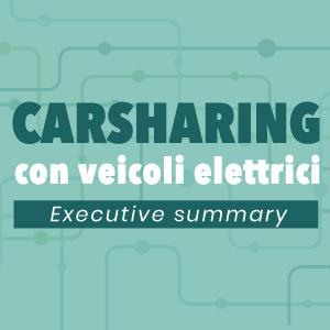 Carsharing con veicoli elettrici || Executive Summary