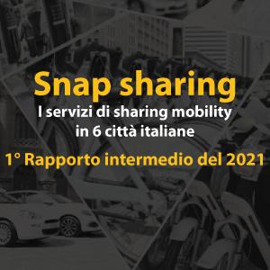 Snap sharing - 1° Rapporto intermedio del 2021