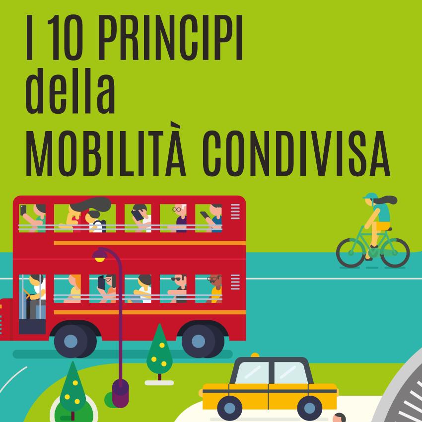 I 10 PRINCIPI DELLA MOBILITÀ CONDIVISA