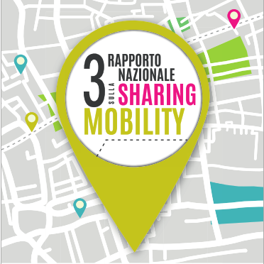 3° Rapporto nazionale sulla Sharing mobility