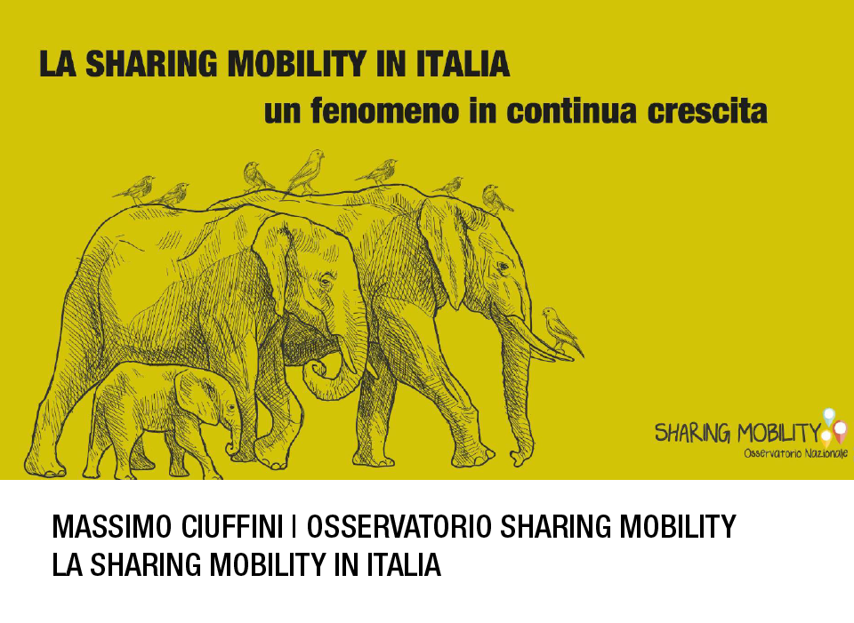 La sharing mobiity in Italia_3^ Conferenza sharing mobility