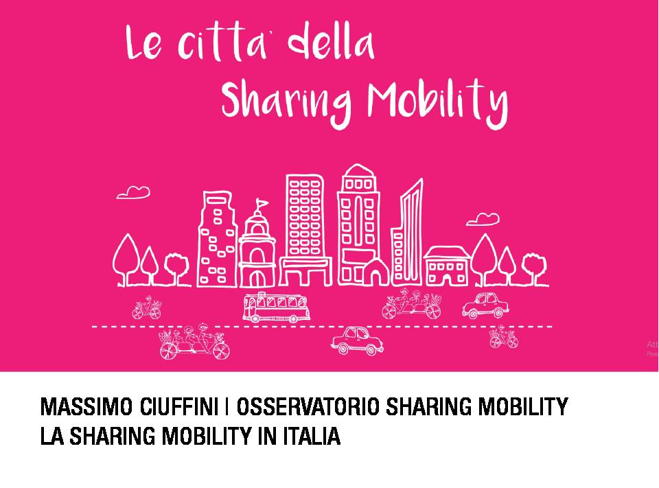 Le città della sharing mobility_3^ Conferenza sharing mobility