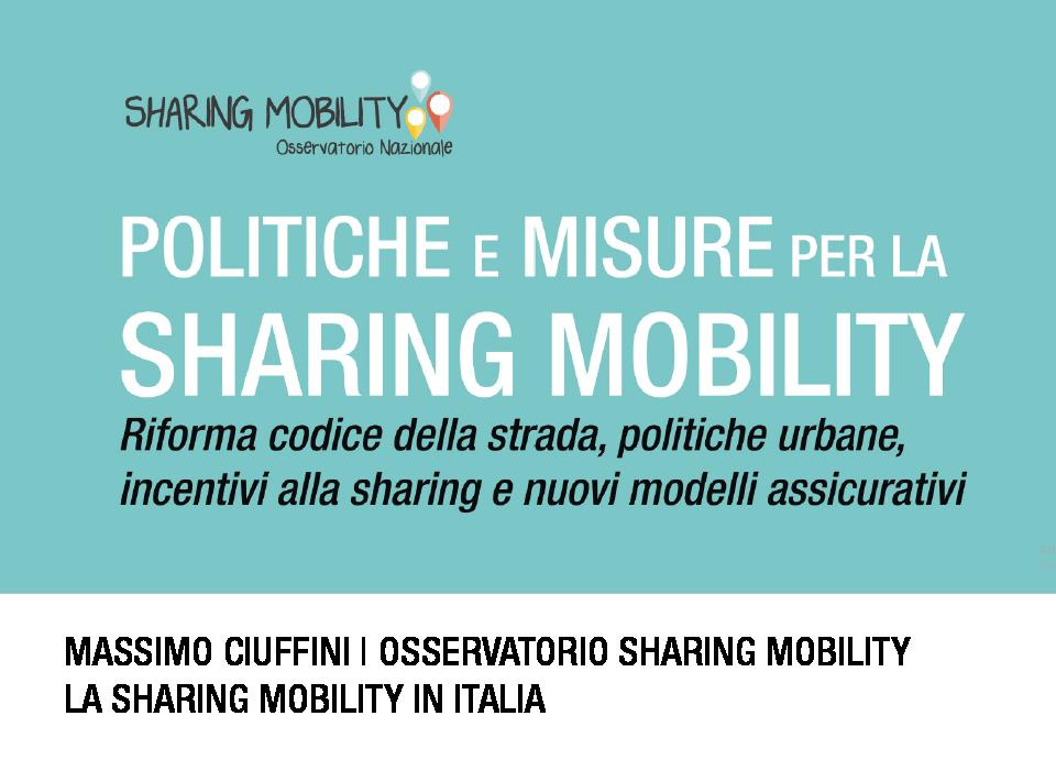 Politiche e misure per la sharing mobility_3^ Conferenza sharing mobility